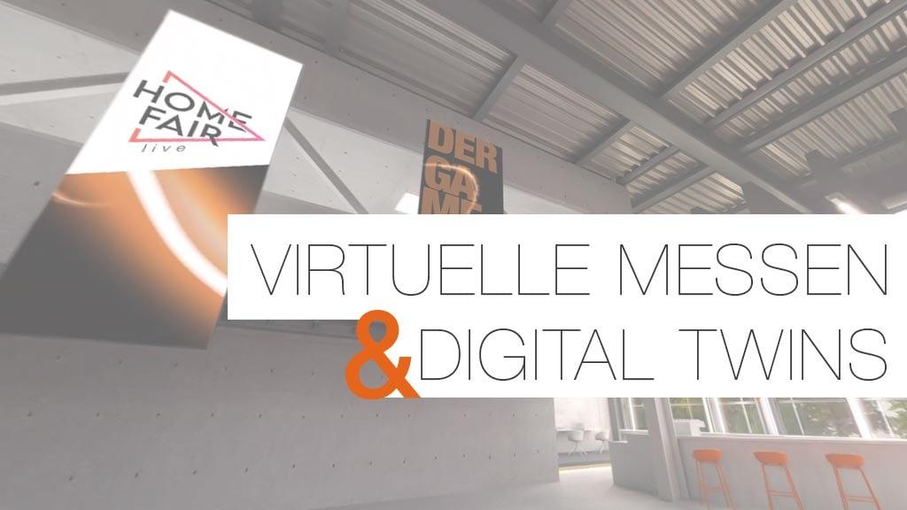 Virtuelle Messen und Digital Twins