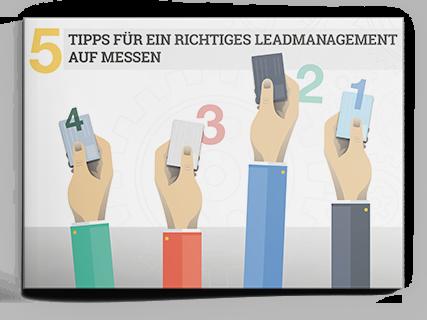 5 Tipps für ein erfolgreiches Leadmanagement auf Messen