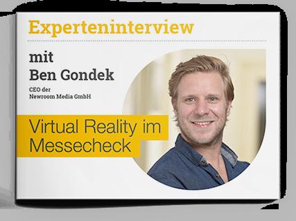 Experteninterview Ben Gondek Virtual Reality im Messecheck