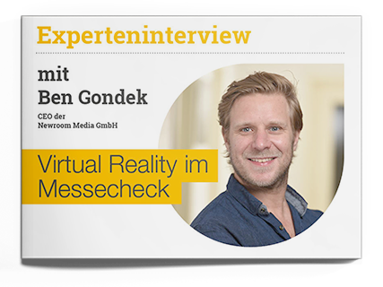 Experteninterview Ben Gondek Virtual Reality im Messecheck