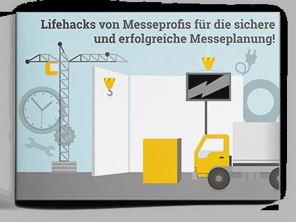 Lifehacks von Messeprofis für die sichere und erfolgreiche Messeplanung