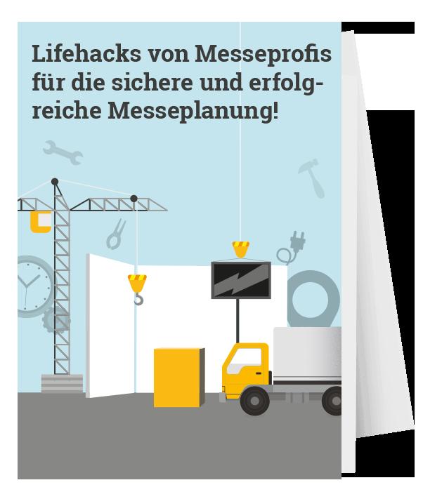 Lifehacks von Messeprofis für die sichere und erfolgreiche Messeplanung!