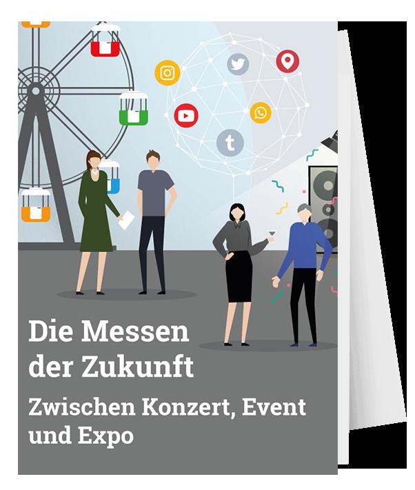 DIE MESSEN DER ZUKUNFT Zwischen Konzert, Event und Expo