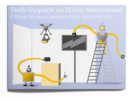 Tech-Upgrade für Ihren Messestand