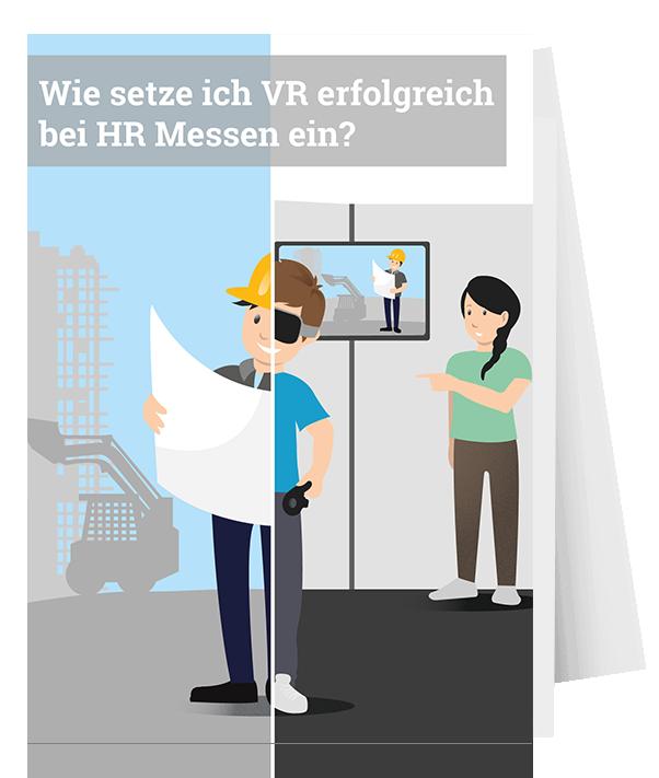 Wie setze ich VR erfolgreich bei HR Messen ein?
