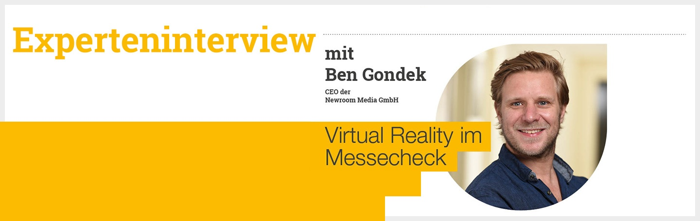 Experteninterview: Virtual Reality im Messecheck